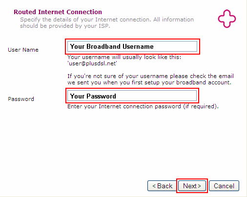 Enter your Broadband Username & Password and click Next.