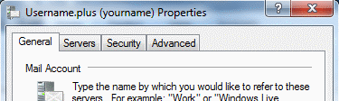 Your email account settings are split between 4 tabs: General, Servers, Security and Advanced.